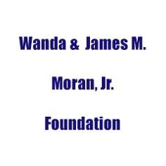 Wanda & James M. Moran, Jr. Foundation